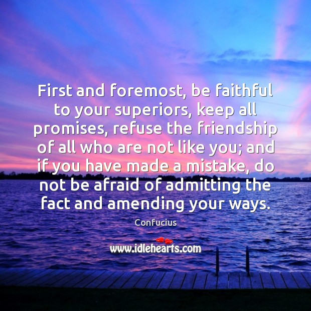 Image, First and foremost, be faithful to your superiors, keep all promises, refuse