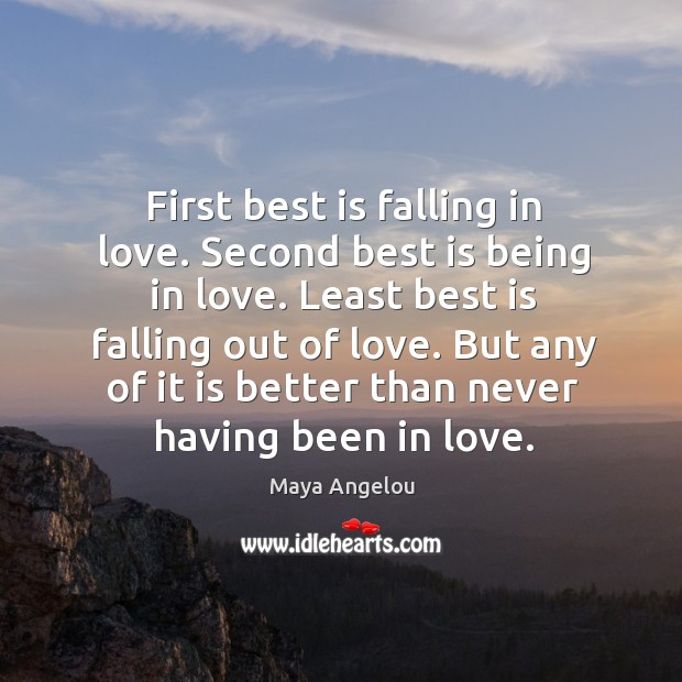 Image, First best is falling in love. Second best is being in love.