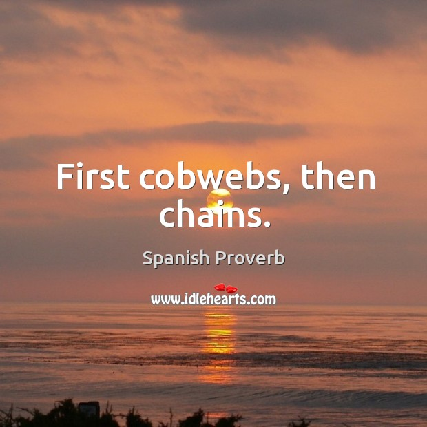 First cobwebs, then chains. Image