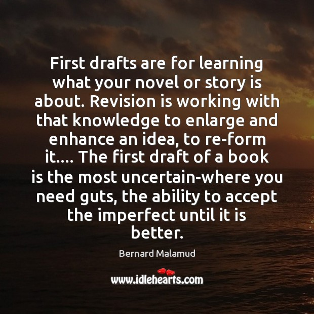 First drafts are for learning what your novel or story is about. Image