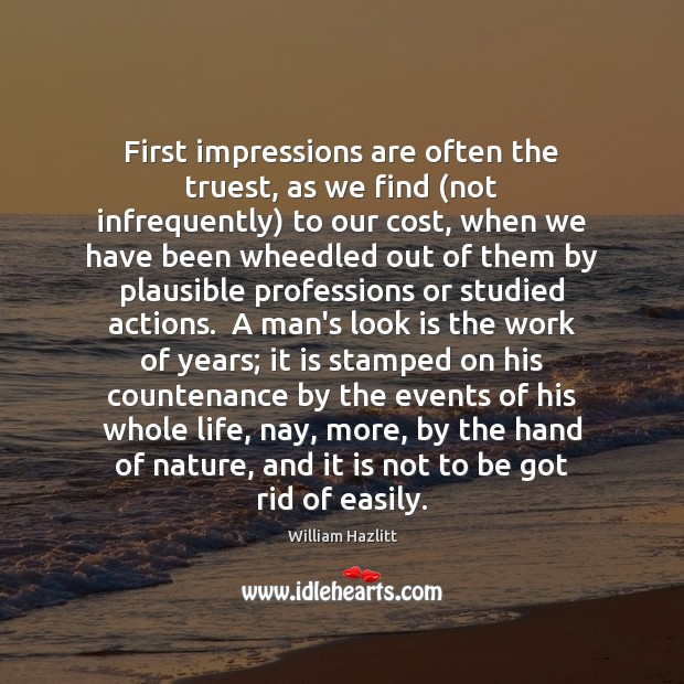 Image, First impressions are often the truest, as we find (not infrequently) to