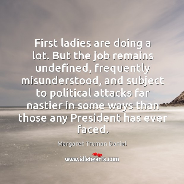 First ladies are doing a lot. But the job remains undefined, frequently Image