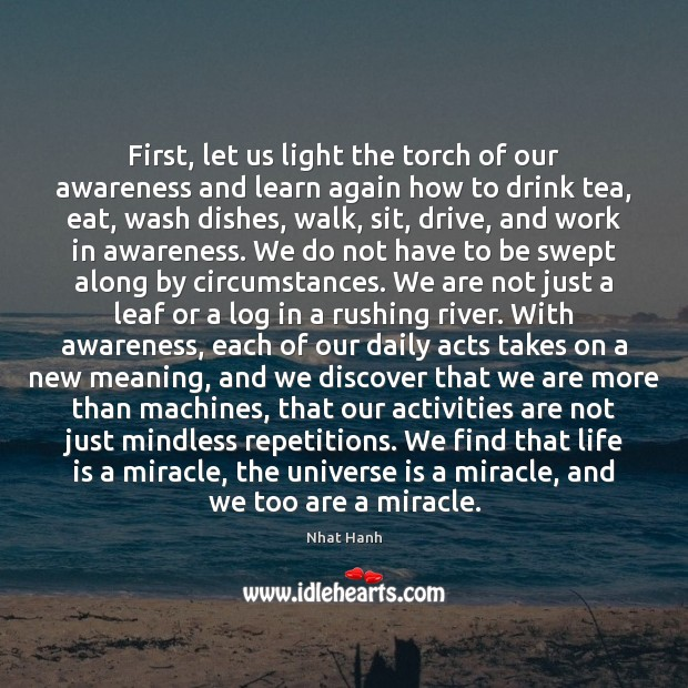 First, let us light the torch of our awareness and learn again Image