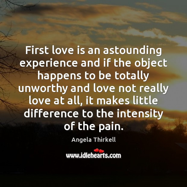 Image, First love is an astounding experience and if the object happens to
