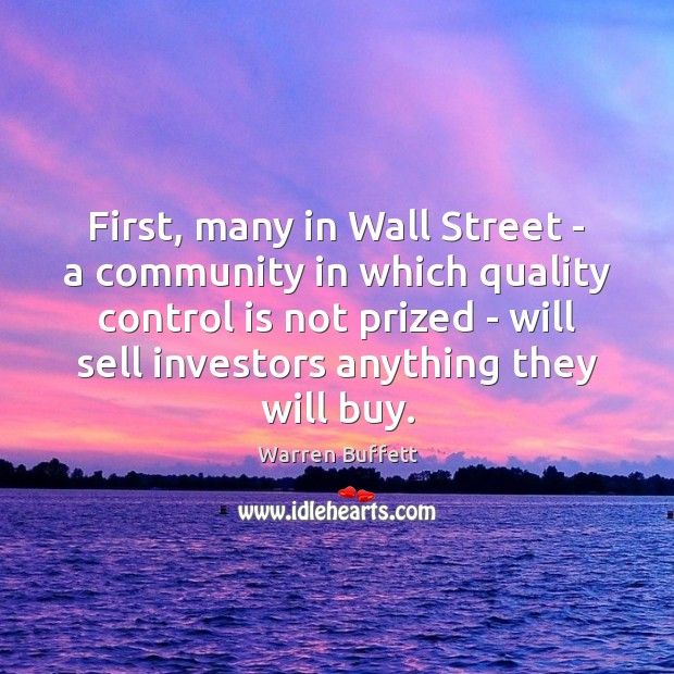 Image, First, many in Wall Street – a community in which quality control
