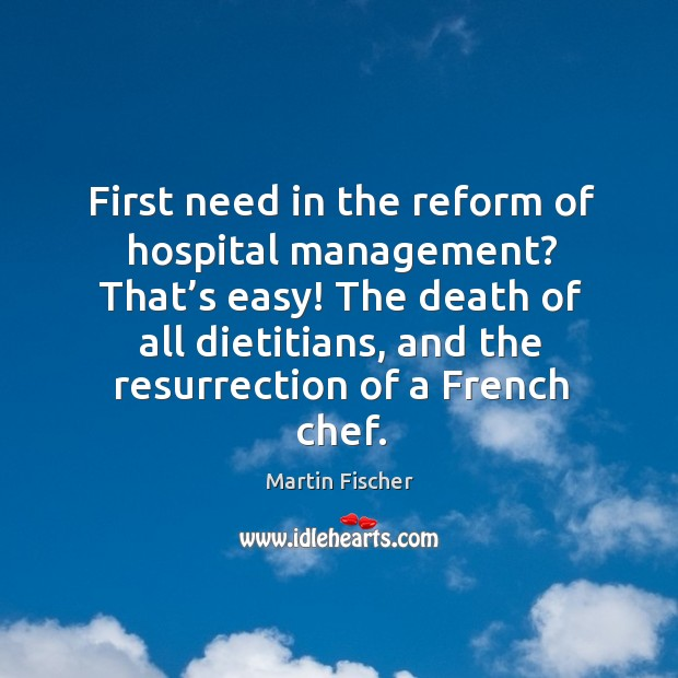 First need in the reform of hospital management? that's easy! Image