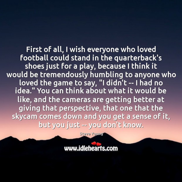 Image, First of all, I wish everyone who loved football could stand in