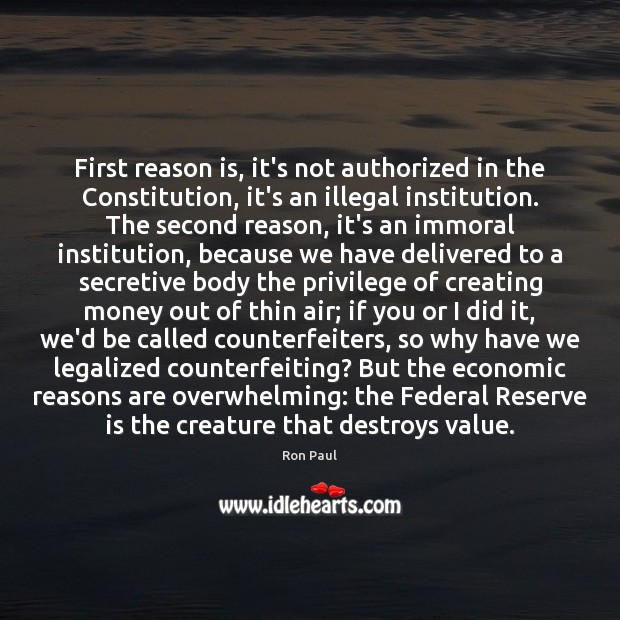 Image, First reason is, it's not authorized in the Constitution, it's an illegal