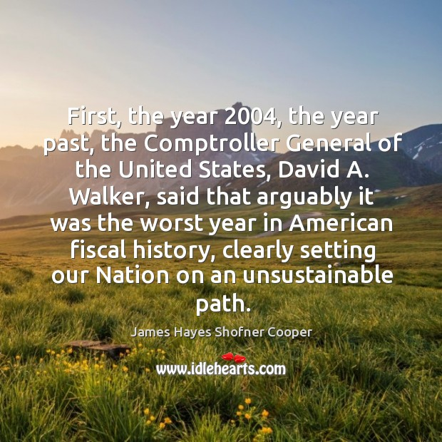 First, the year 2004, the year past, the comptroller general of the united states Image