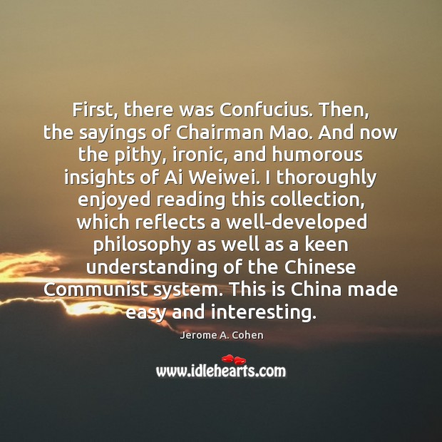 Image, First, there was Confucius. Then, the sayings of Chairman Mao. And now