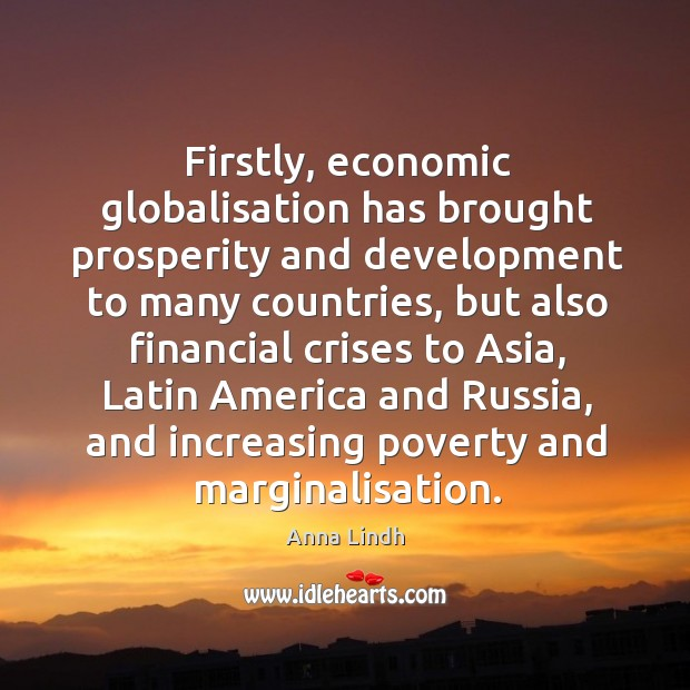 Image, Firstly, economic globalisation has brought prosperity and development to many countries