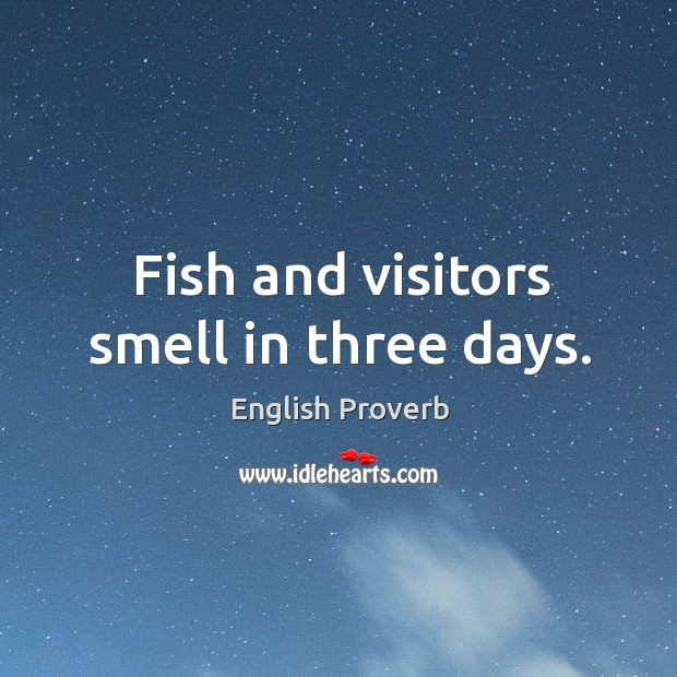 Image, Fish and visitors smell in three days.
