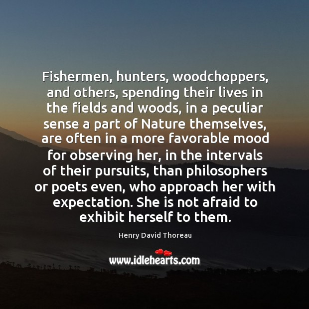 Image, Fishermen, hunters, woodchoppers, and others, spending their lives in the fields and