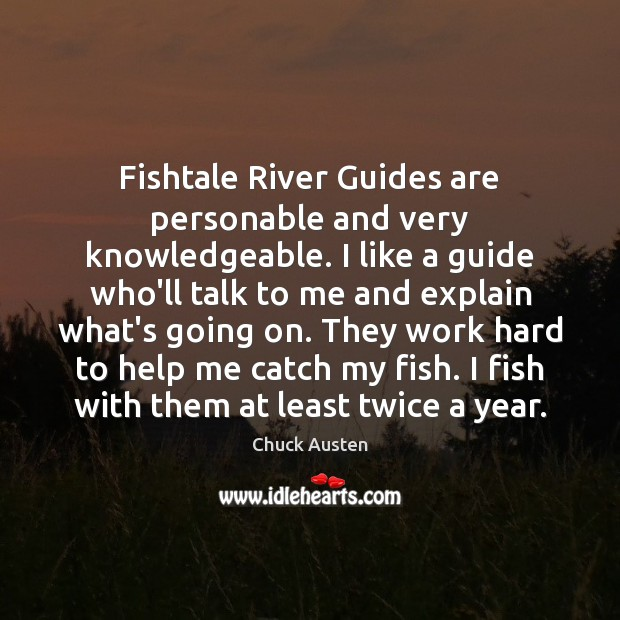 Fishtale River Guides are personable and very knowledgeable. I like a guide Image