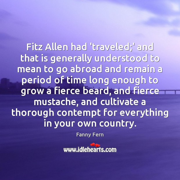 Fitz Allen had 'traveled;' and that is generally understood to mean Image