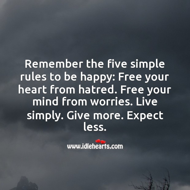 Five simple rules to be happy Happiness Quotes Image