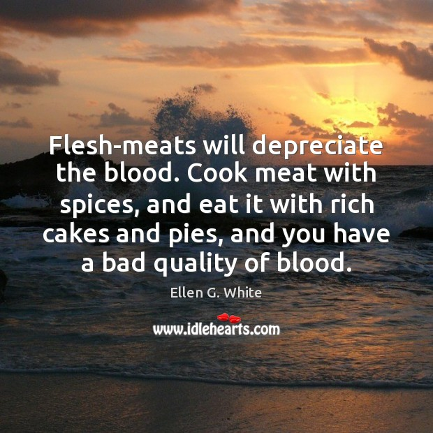 Image, Flesh-meats will depreciate the blood. Cook meat with spices, and eat it
