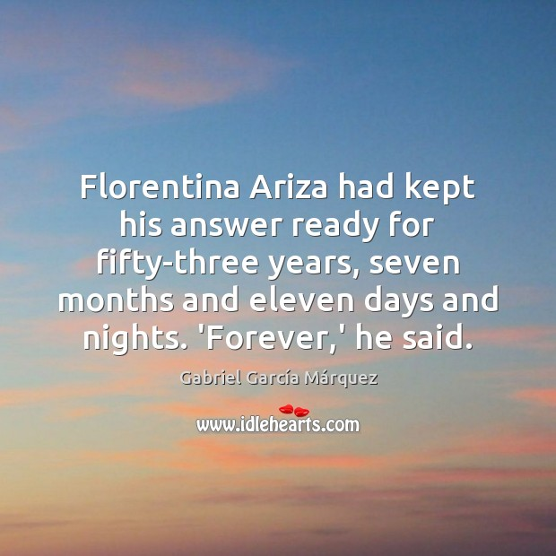 Florentina Ariza had kept his answer ready for fifty-three years, seven months Image