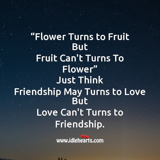 Flower turns to fruit but Friendship Day Messages Image