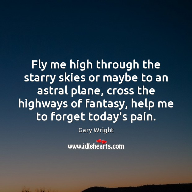 Image, Fly me high through the starry skies or maybe to an astral