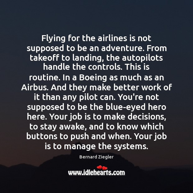 Image, Flying for the airlines is not supposed to be an adventure. From