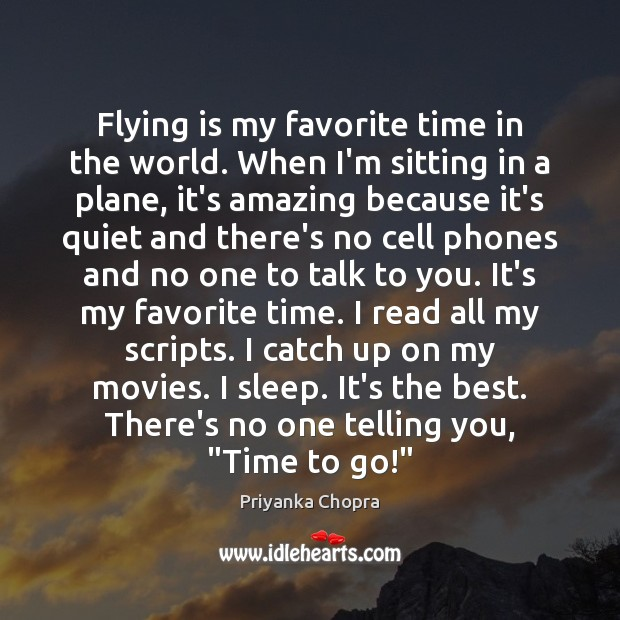 Image, Flying is my favorite time in the world. When I'm sitting in