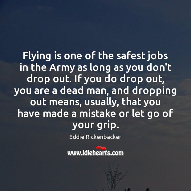 Flying is one of the safest jobs in the Army as long Image
