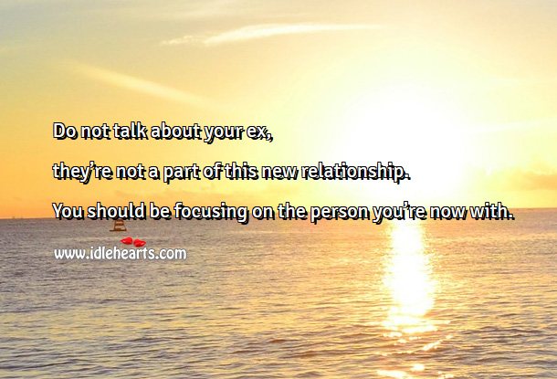 Image, Focus on the person you're now with