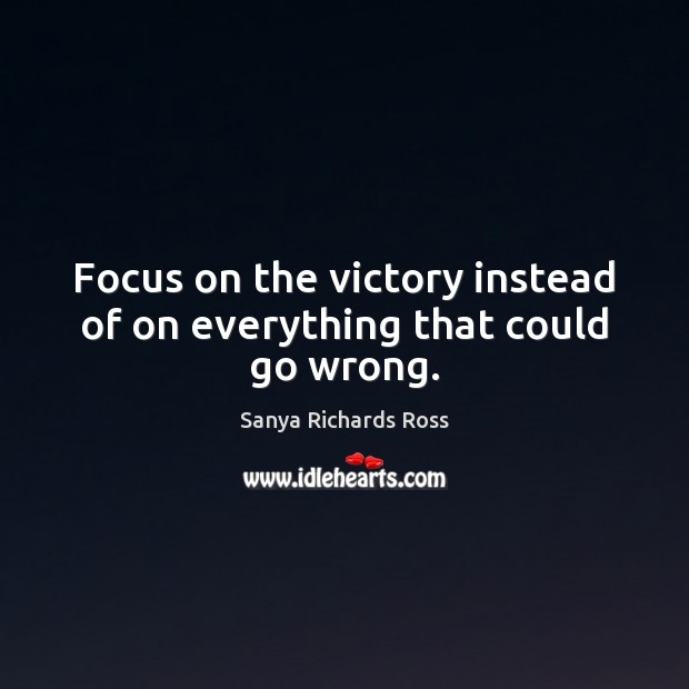 Picture Quote by Sanya Richards Ross