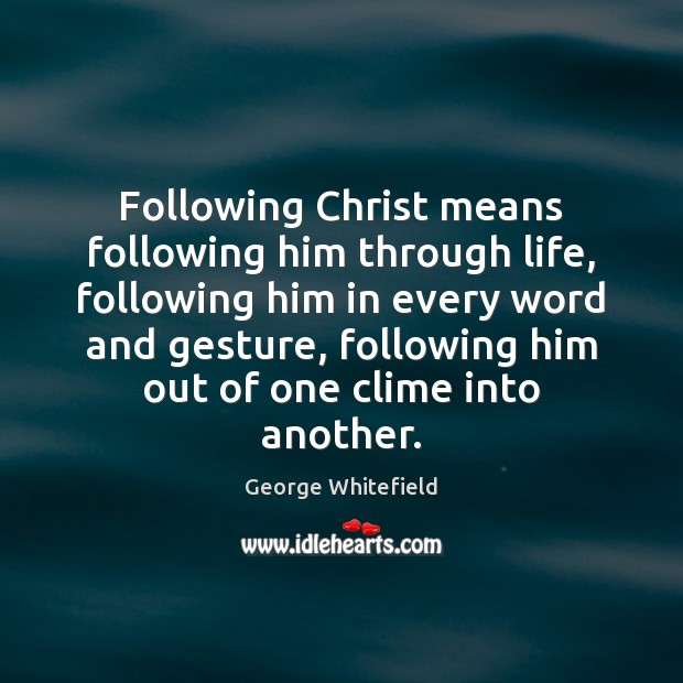 Following Christ means following him through life, following him in every word Image
