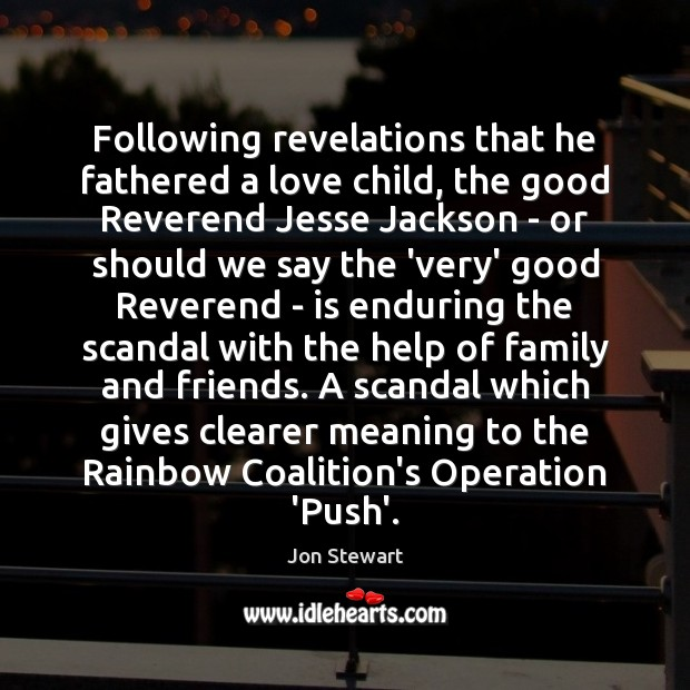 Following revelations that he fathered a love child, the good Reverend Jesse Image