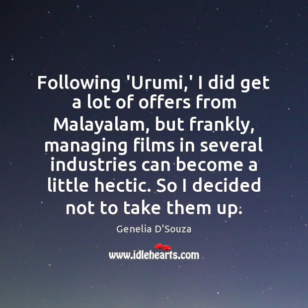 Following 'Urumi,' I did get a lot of offers from Malayalam, Image
