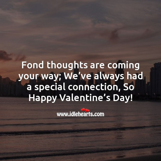 Fond thoughts are coming your way Valentine's Day Messages Image