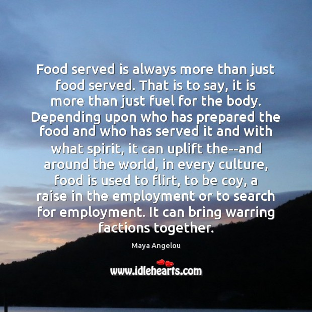 Image, Food served is always more than just food served. That is to