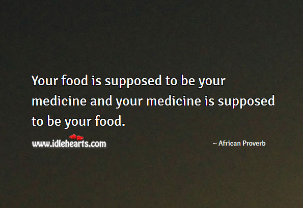 Image, Your food is supposed to be your medicine