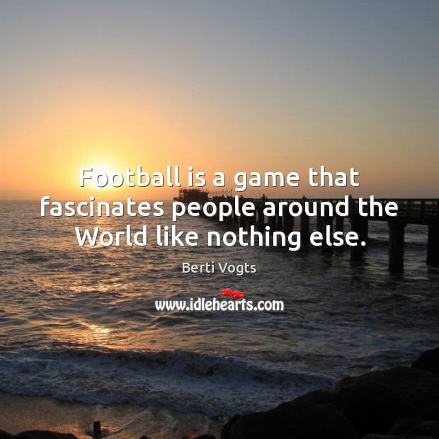 Image, Football is a game that fascinates people around the World like nothing else.