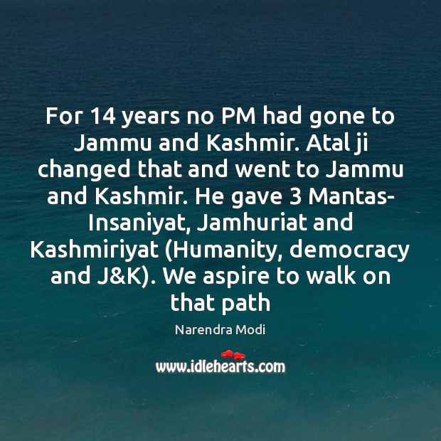 Image, For 14 years no PM had gone to Jammu and Kashmir. Atal ji