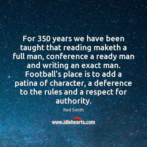 For 350 years we have been taught that reading maketh a full man, Image