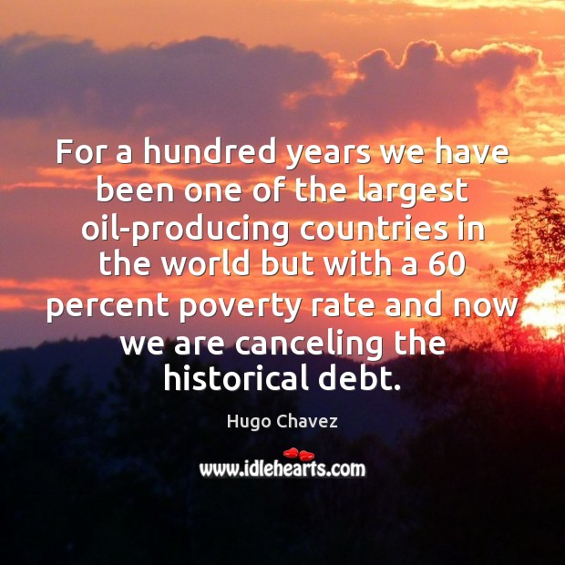 For a hundred years we have been one of the largest oil-producing Image