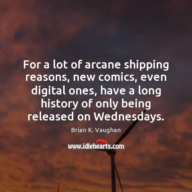 Image, For a lot of arcane shipping reasons, new comics, even digital ones,