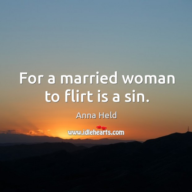 Image, For a married woman to flirt is a sin.