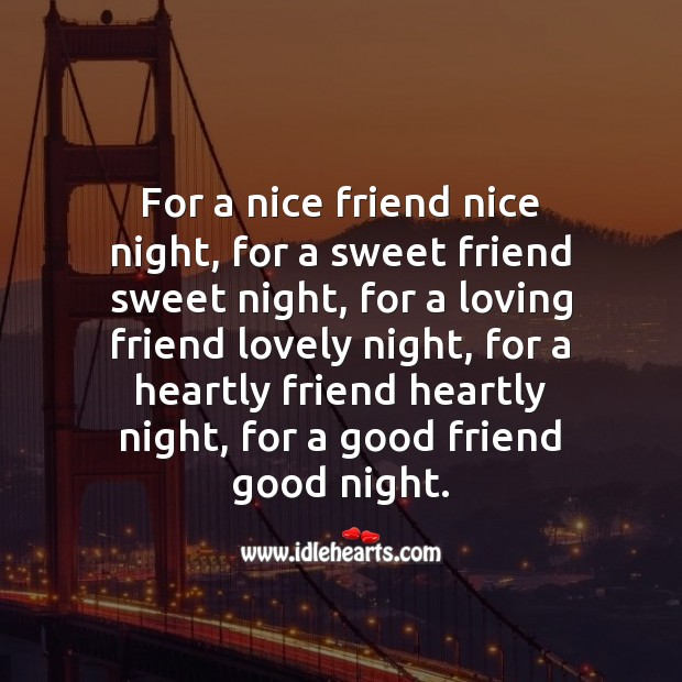 For a nice friend nice night Image