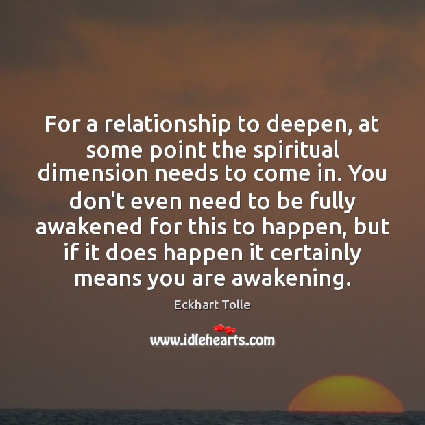 For a relationship to deepen, at some point the spiritual dimension needs Image