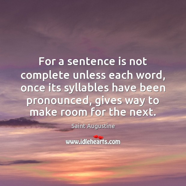 Image, For a sentence is not complete unless each word, once its syllables