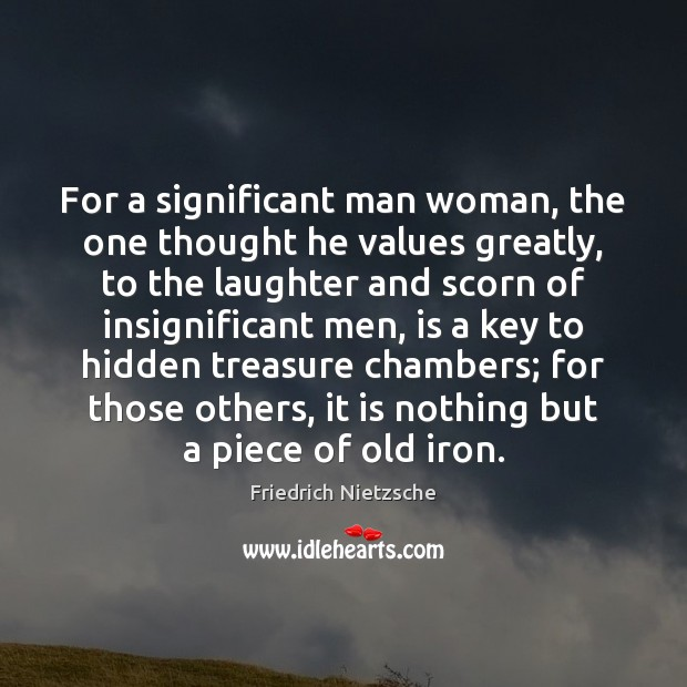 Image, For a significant man woman, the one thought he values greatly, to