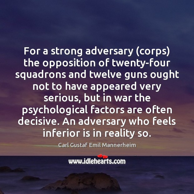 Image, For a strong adversary (corps) the opposition of twenty-four squadrons and twelve