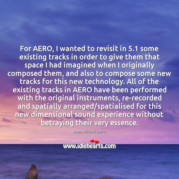 Image, For AERO, I wanted to revisit in 5.1 some existing tracks in order