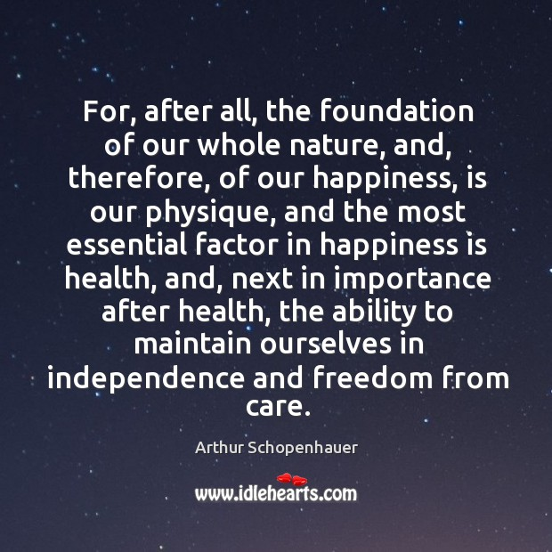 For, after all, the foundation of our whole nature, and, therefore, of Image