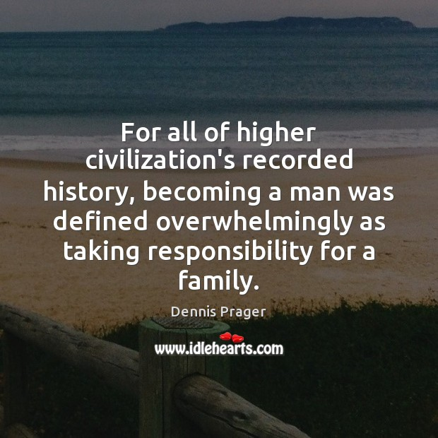 Image, For all of higher civilization's recorded history, becoming a man was defined