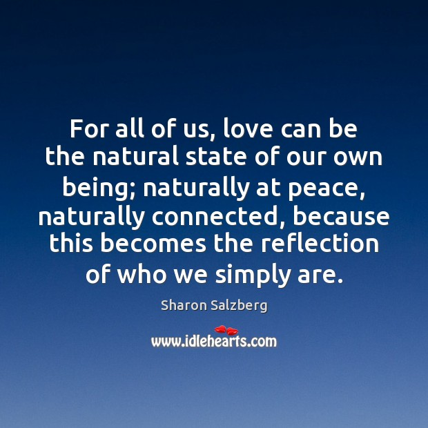 For all of us, love can be the natural state of our Image